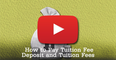 How to Pay Tuition Fee Deposit and Tuition Fees - link to YouTube video